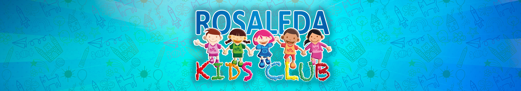 ROSALEDA KIDS CLUB
