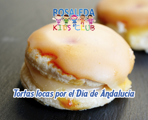 Las recetas de Rosaleda Kids Club: tortas locas por el Día de Andalucía