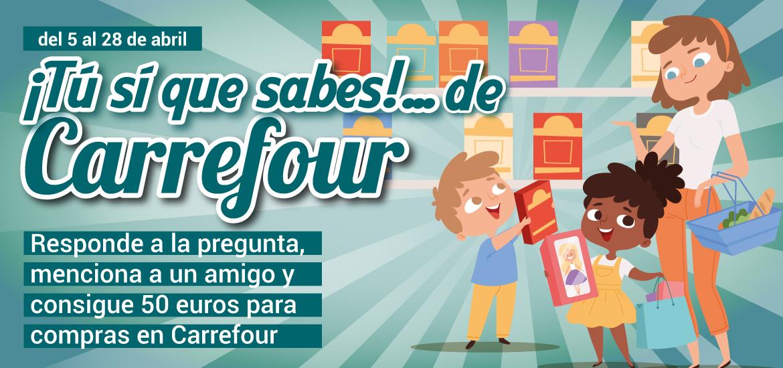 ¡Tú sí que sabes de... Carrefour!