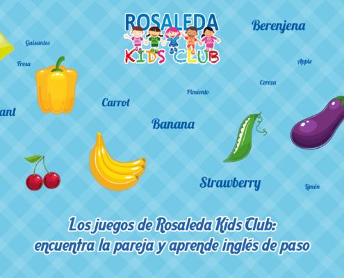 Los juegos de Rosaleda Kids Club: encuentra la pareja y aprende inglés de paso