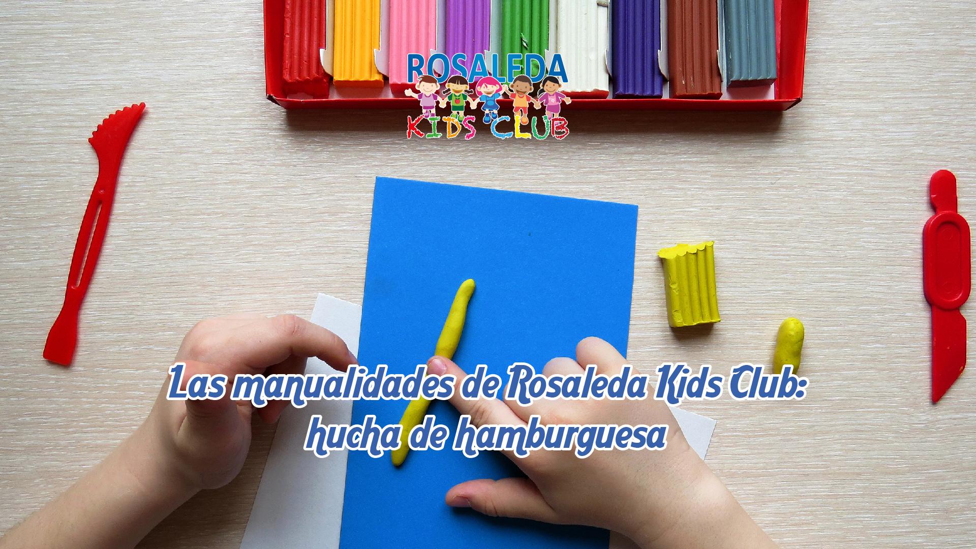 Las manualidades de Rosaleda Kids Club: hucha de hamburguesa