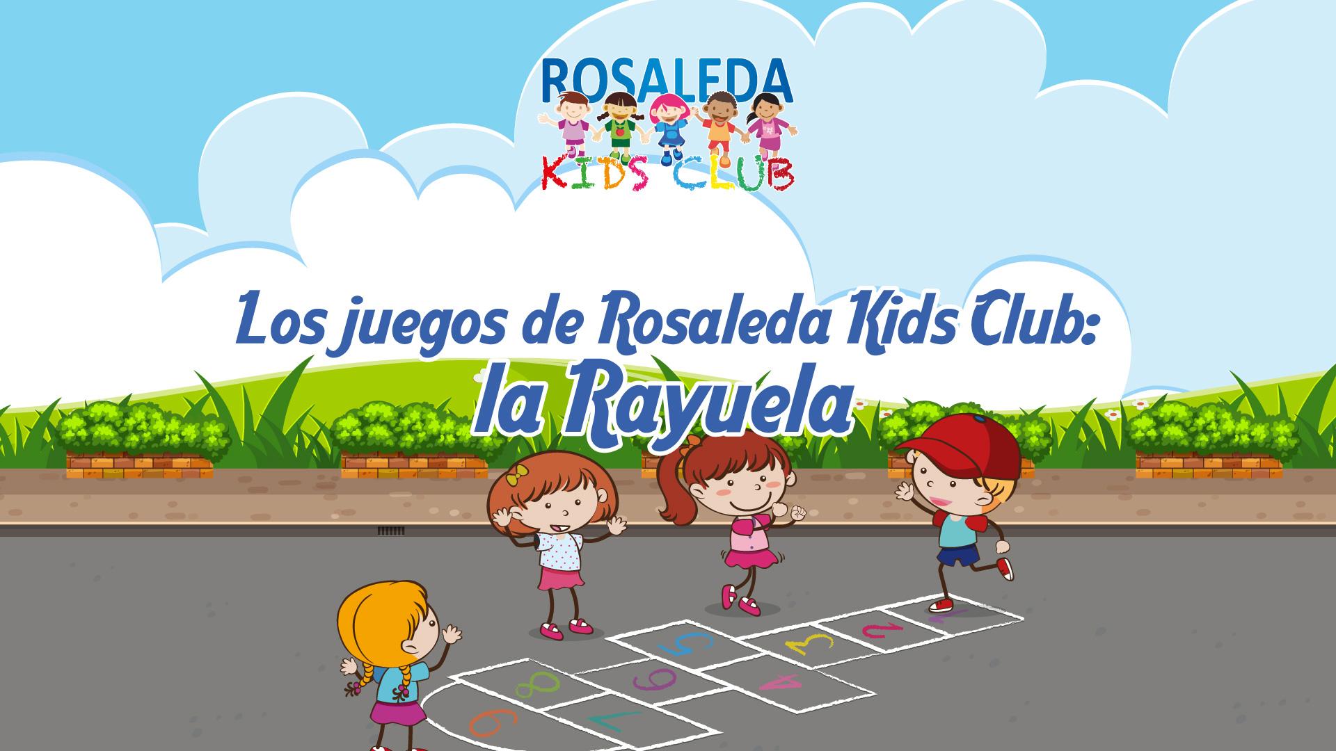 Los juegos de Rosaleda Kids Club la rayuela