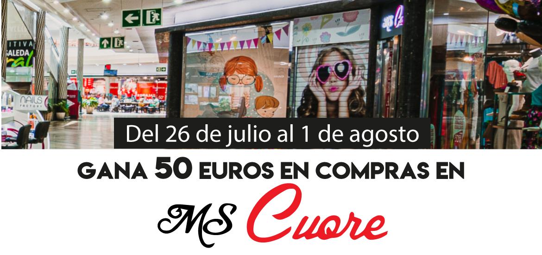 Gana 50 euros en compras en MS CUORE