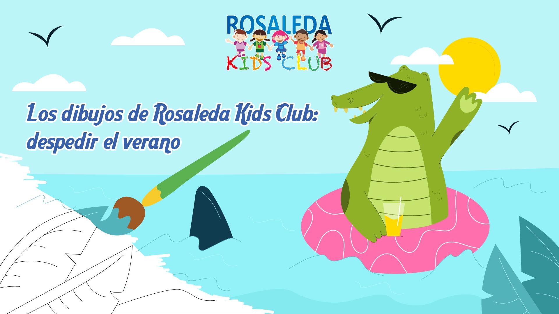 Los dibujos de Rosaleda Kids Club despedir el verano